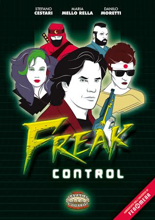 Fenomena • Freak Control (parte 1)